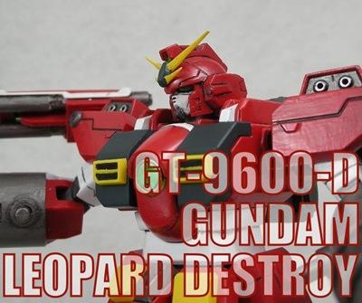 GT-9600-D GUNDAM LEOPARD DESTROY