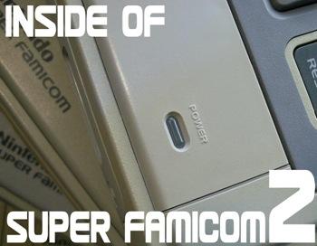 INSIDE OF SUPER FAMICOM 2